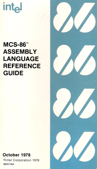 Intel MCS-86 Assembly Language Reference Guide