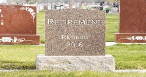 Retirement is Death